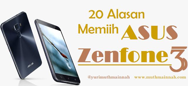 20 Alasan Memilih ASUS Zenfone 3 ZE520KL Sebagai Ponsel Photography