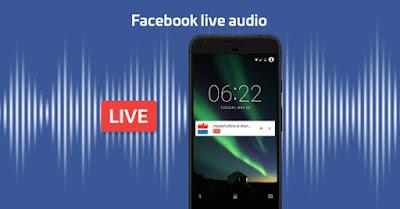 Terus Lebarkan Sayap: Facebook Datangkan Fitur Live Audio