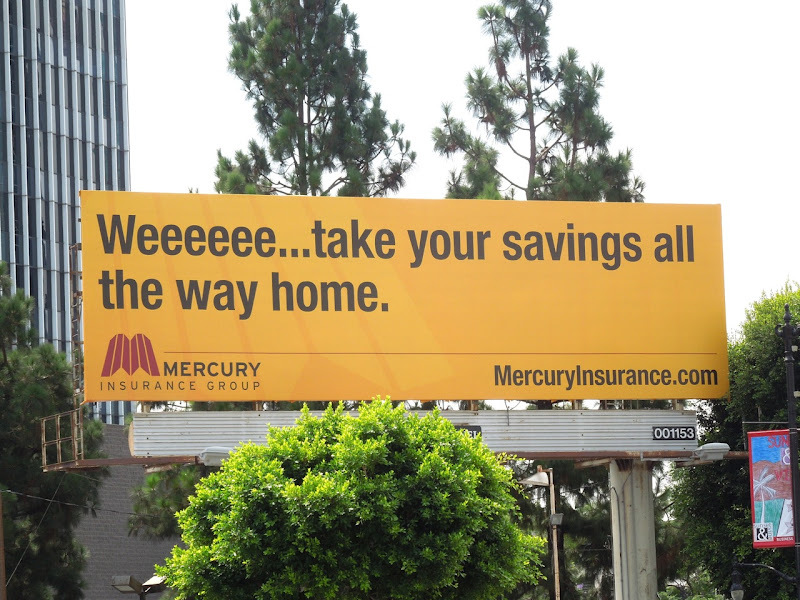 Weeeeee Mercury Insurance billboard