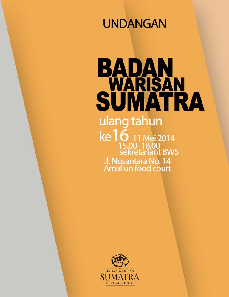 Anniversary 16st Badan Warisan Sumatera