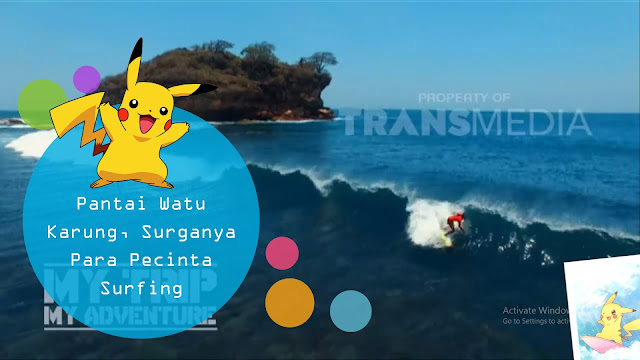 Pantai Watu Karung, Surganya Para Pecinta Surfing