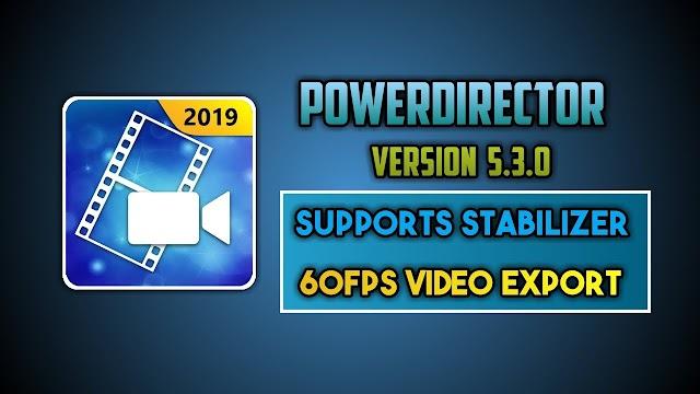 CyberLink PowerDirector Video Editor 5.3.2 Full Unlocked APK