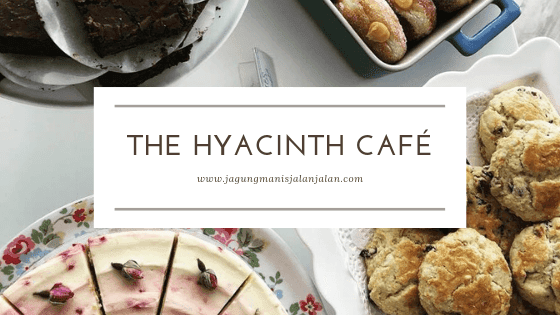 The Hyacinth Café, Kuala Lumpur