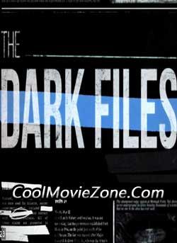 The Dark Files (2017)