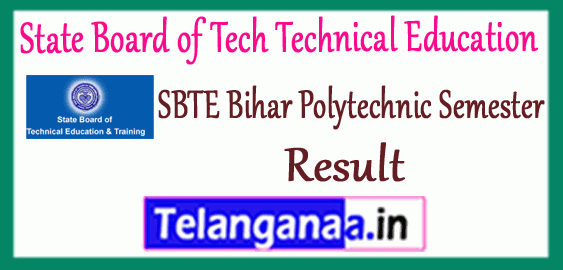 SBTE State Board of Tech Technical Education Bihar Diploma 1st 3rd 5th Semester Result