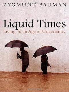 """""""Liquid times"""" - Z. Bauman"""