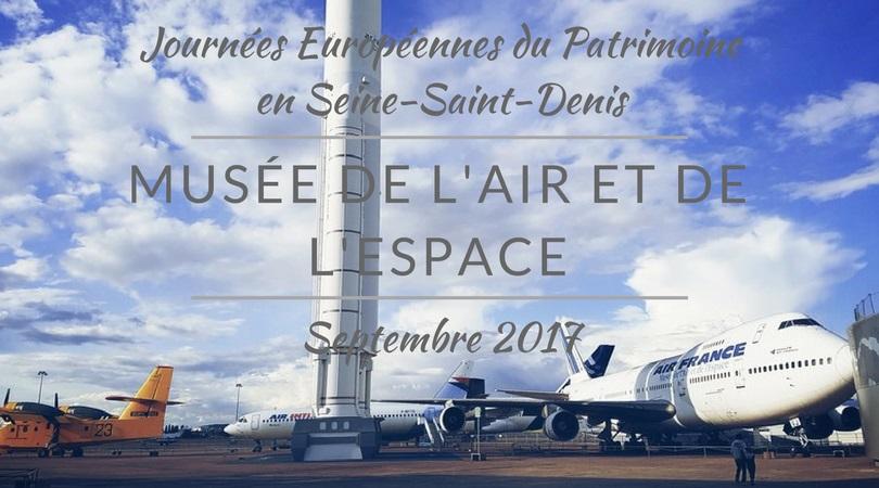 Le Musée de l'Air et de l'Espace pendant les Journées du Patrimoine