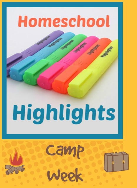 Homeschool Highlights - Camp Week on Homeschool Coffee Break @ kympossibleblog.blogspot.com