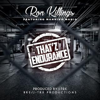 New Music Alert, Ron Killings, R-Truth, Thatz Endurance, Mannish Mania, New Single, New Hip Hop Music, Hip Hop Everything, Team Bigga Rankin, Promo Vatican,