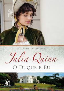 Resenha O Duque e eu - Os Bridgertons - Julia Quinn