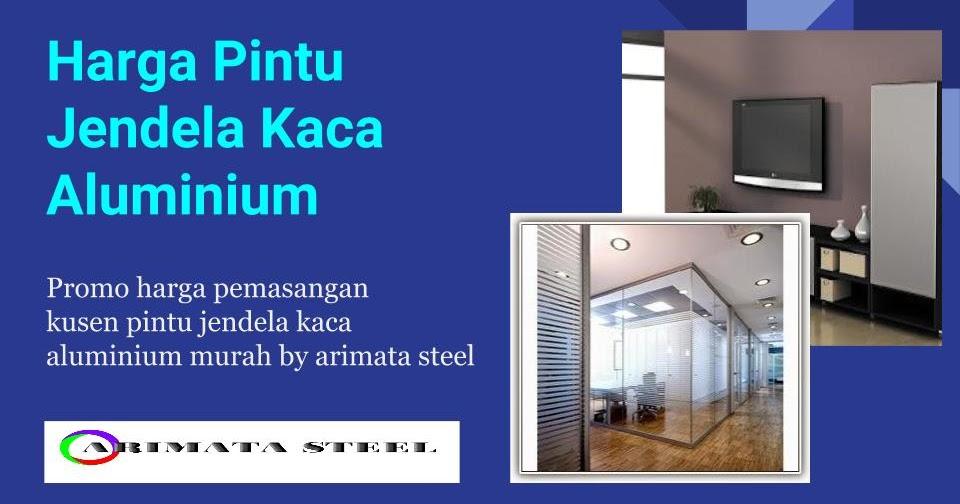 Harga Kusen AluminiumPintu Jendela Kaca Aluminium