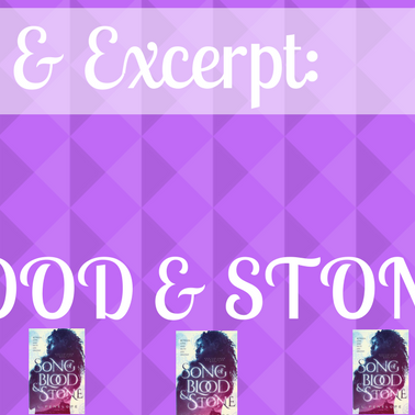 Blog Tour and Excerpt: SONG OF BLOOD & STONE - by L. Penelope