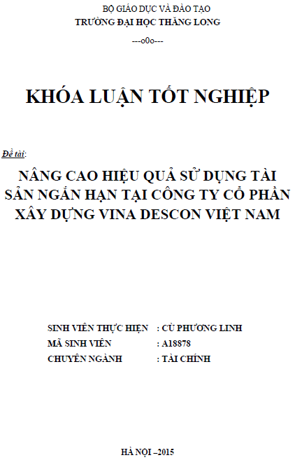 Nâng cao hiệu quả sử dụng tài sản ngắn hạn tại Công ty Cổ phần Xây dựng Vina Descon Việt Nam