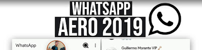 Descargar WhatsApp Aero 8.12 ANTI BANEO ULTIMA VERSION 2019