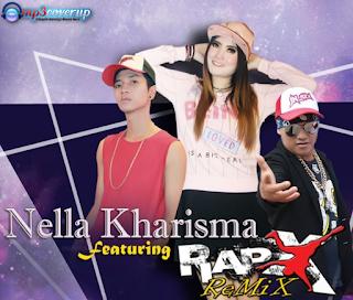 Nella Kharisma Mp3 Feat RapX
