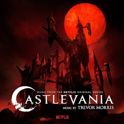 Castlevania Netflix Series Soundtrack Trevor Morris