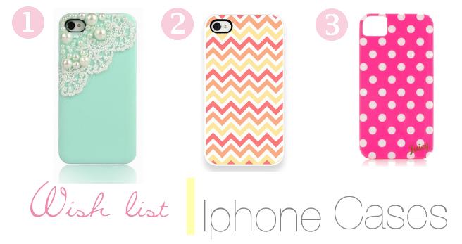 Wish list | Iphone Cases