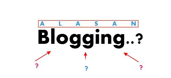 Alasan orang membuat blog berikut tujuan dan manfaatnya