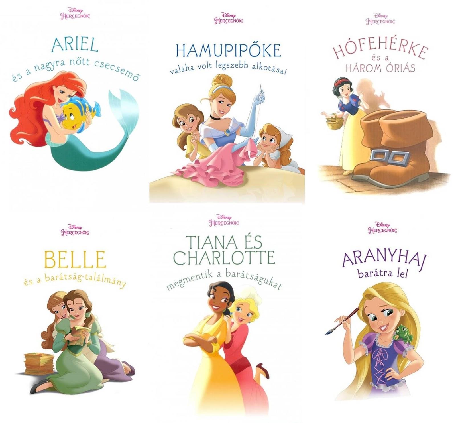 Ma a Disney Hercegnők sorozat köteteivel jelentkezem. A könyvek  gyermekkorom kedvenc hercegnőinek egy-egy napját mesélik el 436b6a070a