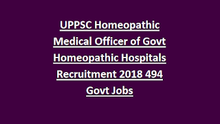 Uttar Pradesh UPPSC Homeopathic Medical Officer of Government Homeopathic Hospitals Recruitment Vacancy 2018 494 Govt Jobs Online