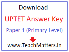 image : UPTET Answer Key 2017 - Paper 1 @ TeachMatters