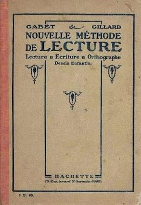 """""""Nouvelle Méthode de lecture"""", Gabet et Gillard, édition de 1921 (collection musée)"""
