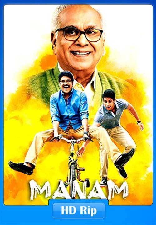 Manam 2018 720p Hindi Dubbed WEBHD x264 | 408p 300MB | 100MB HEVC