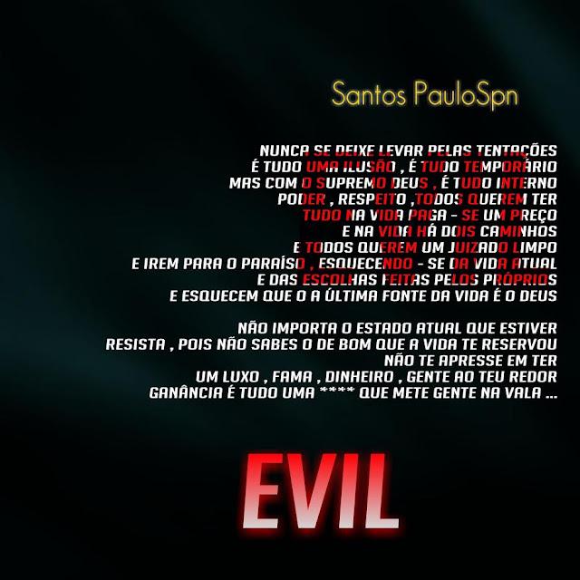 Santos PauloSpn - Evil