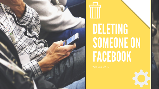 How To Remove People From Facebook<br/>