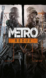 0360fe5ca16a957e5860a9fd64635623 - Metro Redux (2033 + Last Light) GOG v2.0.0.2 + Update 7