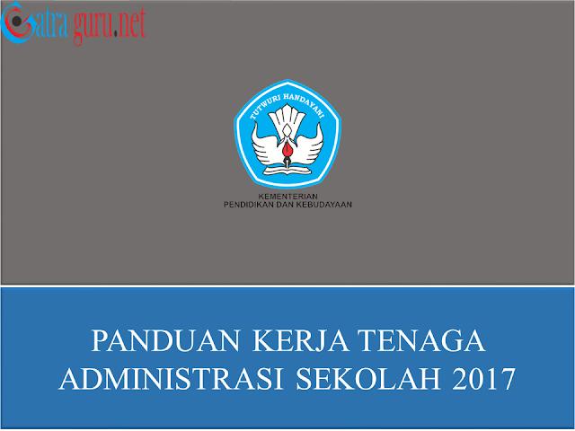 Panduan Kerja Tenaga Administrasi Sekolah 2017
