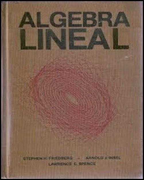 ALGEBRA LINEAL - FRIEDBERG 01