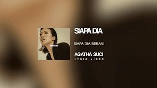 Lirik Lagu Siapa Dia - Agatha Suci