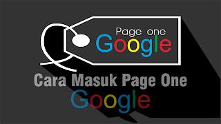 Cara Masuk Page one atau Halaman Pertama Google