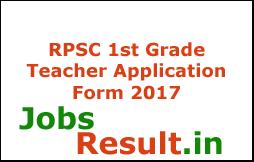 RPSC 1st Grade Teacher Application Form 2017