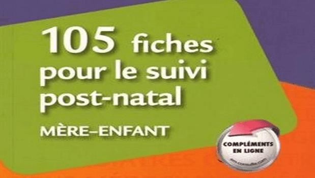 105 Fiches pour le Suivi Post-Natal mère-enfant PDF
