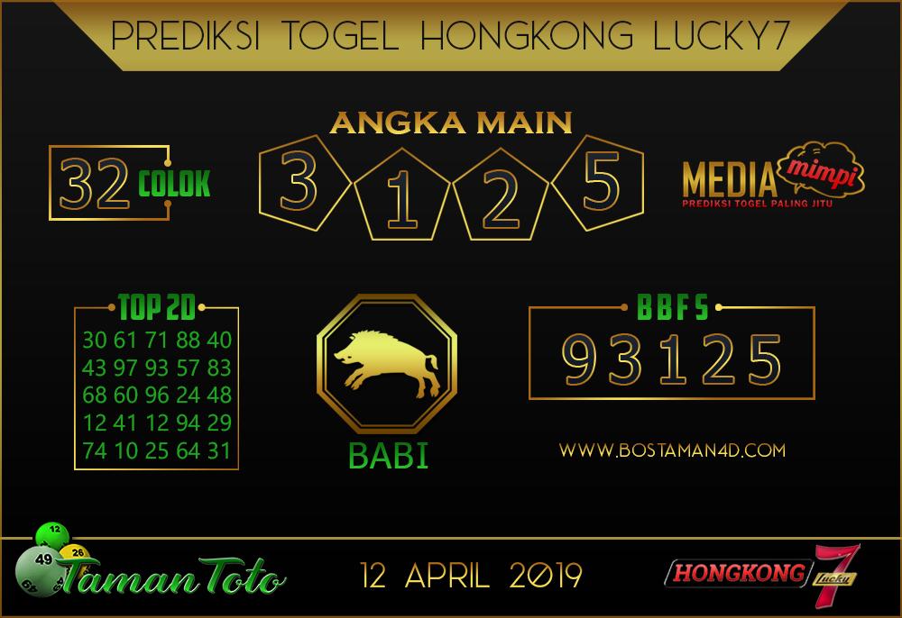 Prediksi Togel HONGKONG LUCKY 7 TAMAN TOTO 12 APRIL 2019