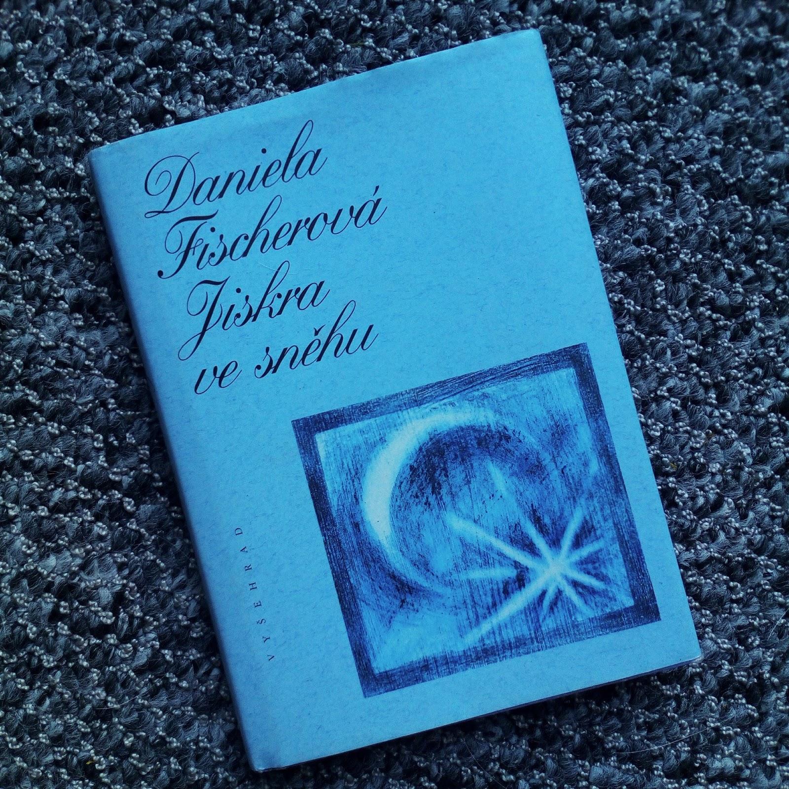 Daniela Fisherová kniha Jiskra ve sněhu