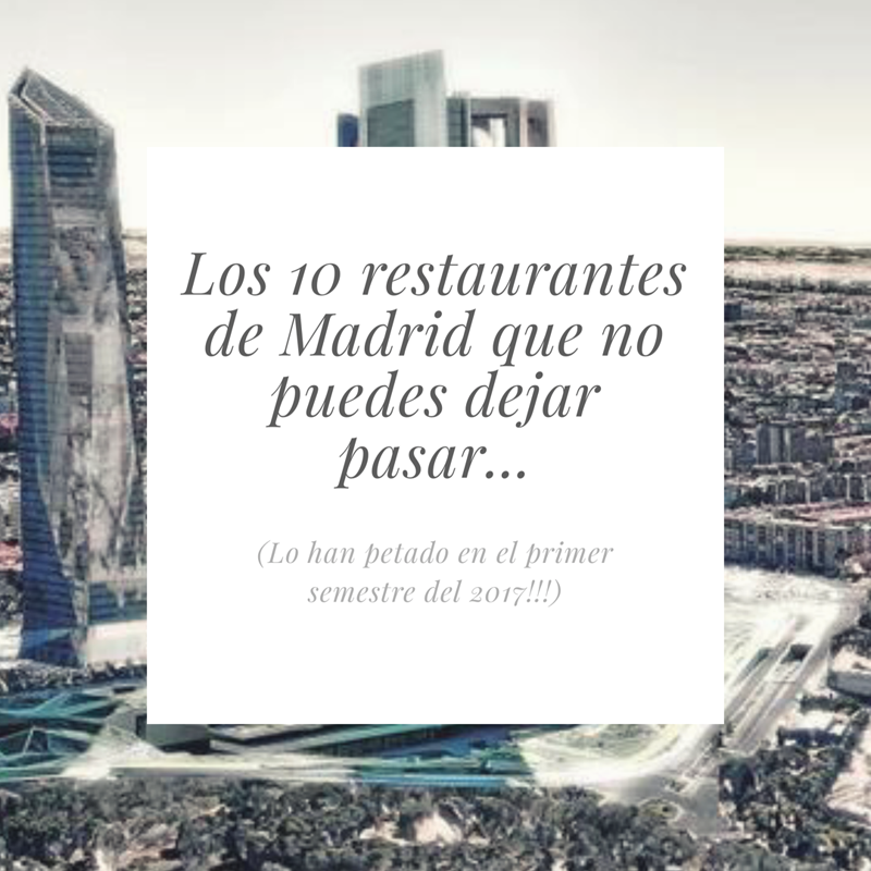 Los-10-restaurnates-de-Madrid-del-2017