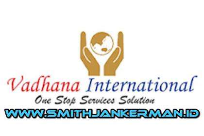 Lowongan PT. Vadhana International Pekanbaru April 2018