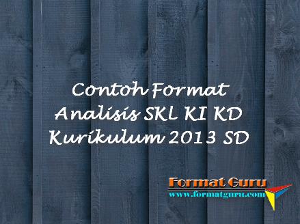 Contoh Format Analisis SKL KI KD Kurikulum 2013 SD