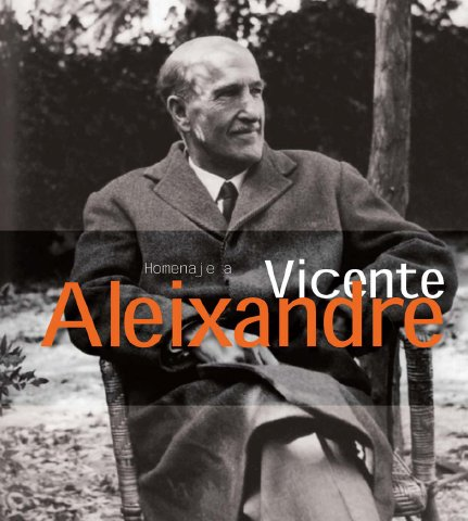 VICENTE ALEIXANDRE MERLO  POETA DE LA GENERACIÓN DEL 27 | El