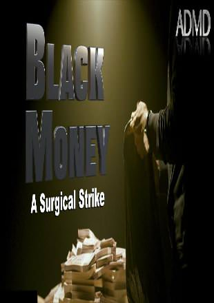 Black Money: A Surgical Strike 2016 Hindi Dubbed Movie Download HDRip 720p