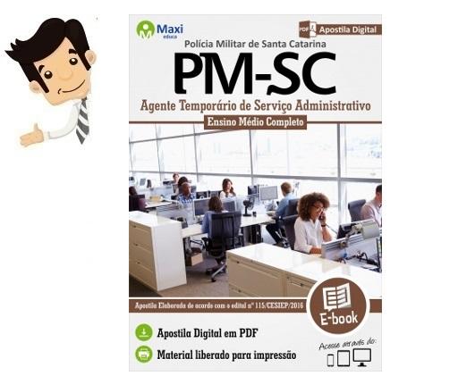 http://www.maxieduca.com.br/apostilas-para-concurso/pmsc-agente-temporario-de-servico-administrativo/?af=7