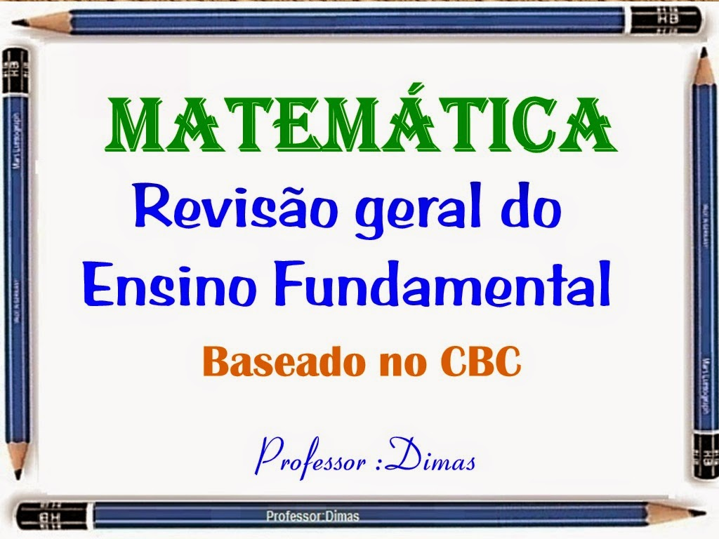 http://pt.slideshare.net/edimarlsantos/gincanareviso-geral-do-ensino-fundamental-de-acordo-dom-o-cbc