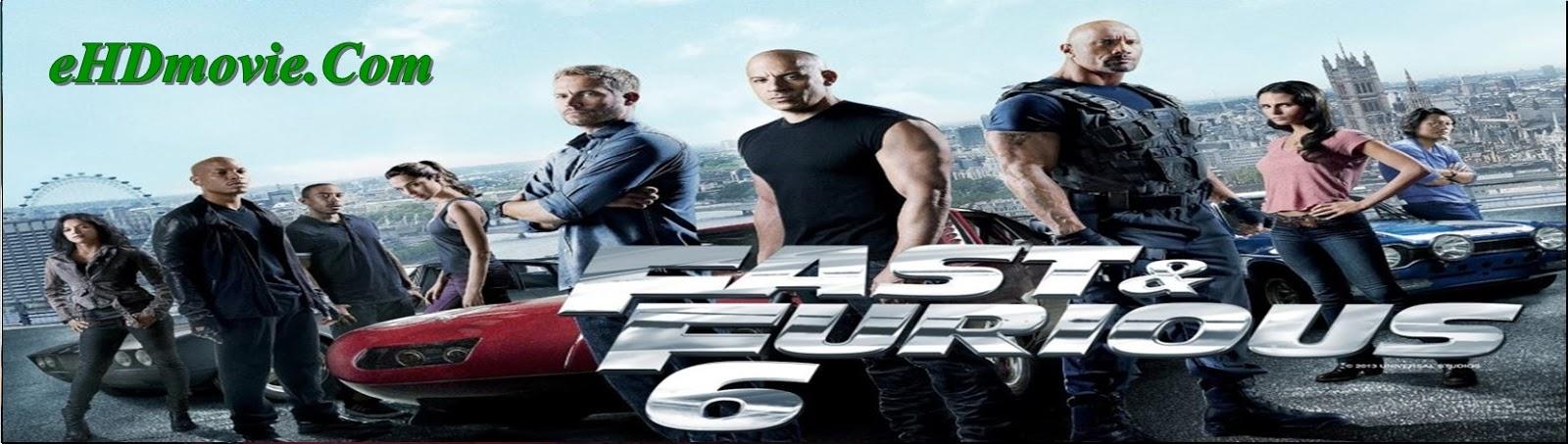 Fast & Furious 6 2013 Full Movie Dual Audio [Hindi – English] 1080p - 720p - 480p ORG BRRip 500MB - 1GB - 6GB ESubs Free Download