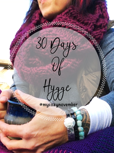 My Cozy November - 30 Days of Hygge