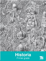 Historia Primer grado Libro para el alumno 2018-2019