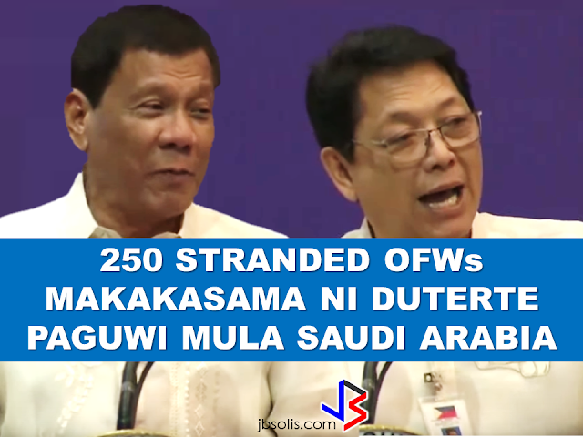 "The President assures that he will bring 250 stranded OFWs from Saudi Arabia with him when he returned to the Philippines after a series of visit in the Middle East.  During his speech in Davao before his departure, he said that God-willing, he will bring some OFWs in death row with him when he return to the country. During his speech in front of the Filipino Community in Riyadh , Saudi Arabia, President Duterte said that he will be bringing home the first batch of 250 OFWs who had been stranded in Saudi Arabia for a very long time, and they will continue to do it.  ""We are arranging for the transportation of 250 OFWs who hopefully be back to the Philippines in time for the return of President Rodrigo Duterte.., "" DOLE Secretary Silvestre Bello III said.  Secretary Bello also added that since the announcement of the Saudi Crown Prince Deputy Prime Minister and the Minister of Interior Prince Mohammed bin Naif Al Saud about the amnesty program for expats, DOLE has already sent an augmentation team to assist the OFWs  to comply with the requirements for the amnesty and a lot of them have already availed it.  According to Secretary Bello, they are also working on the unpaid claims of the OFWs and they are only validating it in order to establish their claims. If they are all been verified, OWWA will be paying their money claims in advance. President Duterte will also be visiting Bahrain and Qatar after his visit to Saudi Arabia and is expected to be back in the Philippines on April 17. Recommended:  ""They've been given the clearance. I will fly them home. When I return, I'll be bringing some of them home, "" he said during a pre-departure press briefing in Davao City.  Reports saying that the Embassy officials in Saudi Arabia have been acting slow with regards to helping stranded and runaway OFWs are not entirely correct according to Philippine Consul General Iric Arribas. He also said that the Philippine Embassy in Riyadh and  the philippine Consulate in Jeddah are both providing the OFWs all the help they need which includes repatriation as well.  700 OFWs have been in jails in Saudi Arabia for various charges because there are no assistance coming from the Embassy officials, according to the reports from various OFW advocates.    The OFWs are the reason why President Rodrigo Duterte is pushing through with the campaign on illegal drugs, acknowledging their hardships and sacrifices. He said that as he visit the countries where there are OFWs, he has heard sad stories about them: sexually abused Filipinas,domestic helpers being forced to work on a number of employers. ""I have been to many places. I have been to the Middle East. You know, the husband is working in one place, the wife in another country. The so many sad stories I hear about our women being raped, abused sexually,"" The President said. About Filipino domestic helpers, he said:  ""If you are working on a family and the employer's sibling doesn't have a helper, you will also work for them. And if in a compound,the son-in-law of the employer is also living in there, you will also work for him.So, they would finish their work on sunrise."" He even refer to the OFWs being similar to the African slaves because of the situation that they have been into for the sake of their families back home. Citing instances that some of them, out of deep despair, resorted to ending their own lives.  The President also said that he finds it heartbreaking to know that after all the sacrifices of the OFWs working abroad for the future of their families they would come home just to learn that their children has been into illegal drugs. ""I made no bones about my hatred. I said, 'If you do drugs in my city, if you destroy our daughters and sons, I'll just have to kill you.' I repeated the same warning when i became president,"" he said.   Critics of the so-called violent war on drugs under President Duterte's administration includes local and international human rights groups, linking the campaign on thousands of drug-related killings.  Police figures show that legitimate police operations have led to over 2,600 deaths of individuals involved in drugs since the war on drugs began. However, the war on drugs has been evident that the extent of drug menace should be taken seriously. The drug personalities includes high ranking officials and they thrive in the expense of our own children,if not being into drugs, being victimized by drug related crimes. The campaign on illegal drugs has somehow made a statement among the drug pushers and addicts. If the common citizen fear walking on the streets at night worrying about the drug addicts lurking in the dark, now they can walk peacefully while the drug addicts hide in fear that the police authorities might get them. Source:GMA {INSERT ALL PARAGRAPHS HERE {EMBED 3 FB PAGES POST FROM JBSOLIS/THOUGHTSKOTO/PEBA HERE OR INSERT 3 LINKS}   ©2017 THOUGHTSKOTO www.jbsolis.com SEARCH JBSOLIS The OFWs are the reason why President Rodrigo Duterte is pushing through with the campaign on illegal drugs, acknowledging their hardships and sacrifices. He said that as he visit the countries where there are OFWs, he has heard sad stories about them: sexually abused Filipinas,domestic helpers being forced to work on a number of employers. ©2017 THOUGHTSKOTO www.jbsolis.com SEARCH JBSOLIS"