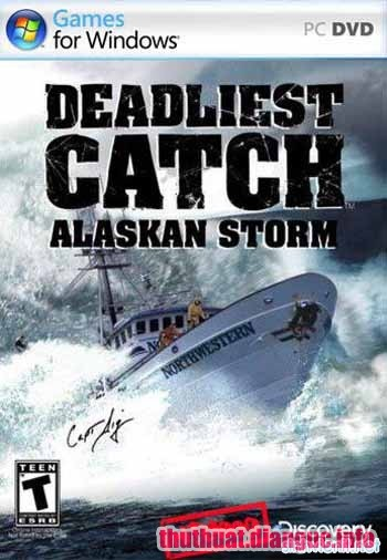 Download Game Deadliest Catch Alaskan Storm - Bão tố Alaska Full crack